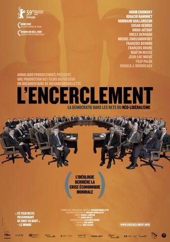 Encirclement - Neo-Liberalism Ensnares Democracy Poster