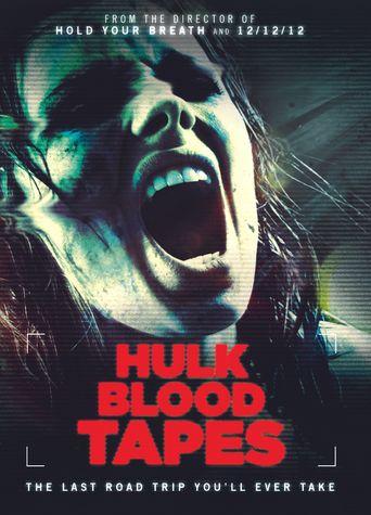 Hulk Blood Tapes Poster