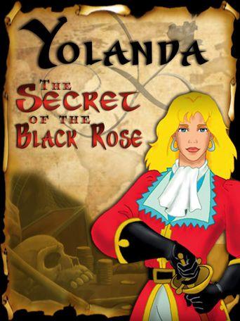 Yolanda, The Secret of the Black Rose Poster