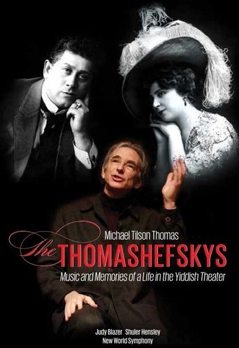 Michael Tilson Thomas: The Thomashefskys Poster