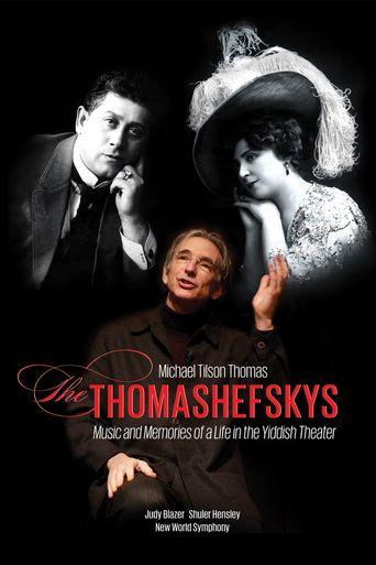Michael Tilson Thomas: The Thomashefskys Poster