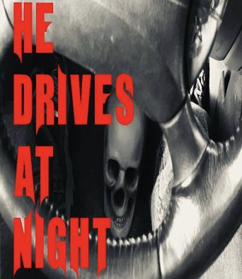 He Drives at Night Poster