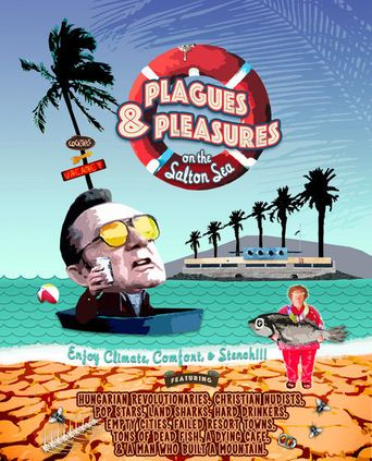 Plagues & Pleasures On the Salton Sea Poster