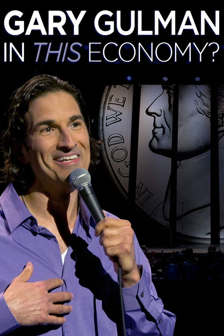 Gary Gulman: In This Economy? Poster