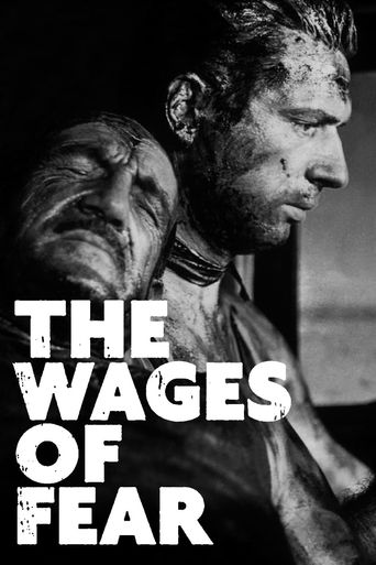 Watch The Wages of Fear