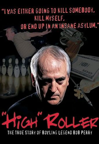 High Roller: The Bob Perry Story Poster