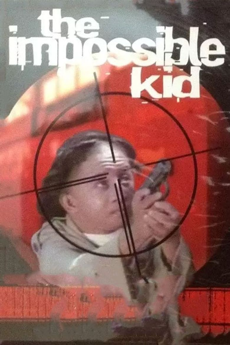 The Impossible Kid Poster