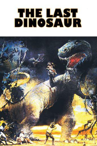 Watch The Last Dinosaur
