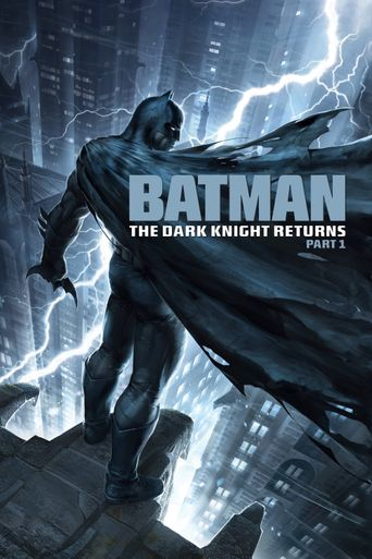 Watch Batman: The Dark Knight Returns, Part 1