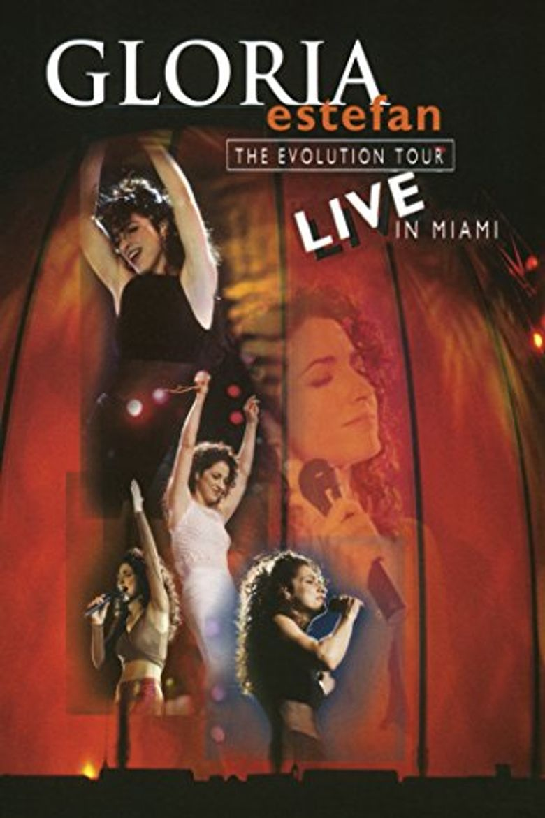 Watch Gloria Estefan: The Evolution Tour Live In Miami