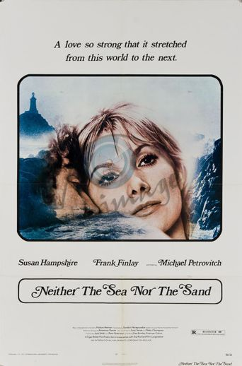 Neither the Sea Nor the Sand Poster