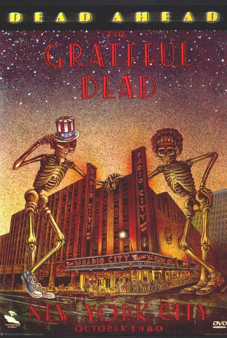 Grateful Dead: Dead Ahead Poster