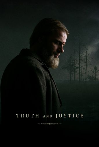 Truth and Justice Poster