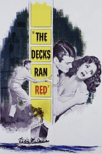 The Decks Ran Red Poster
