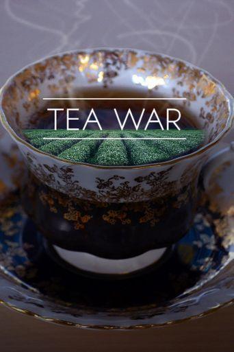 Tea War: The Adventures of Robert Fortune Poster