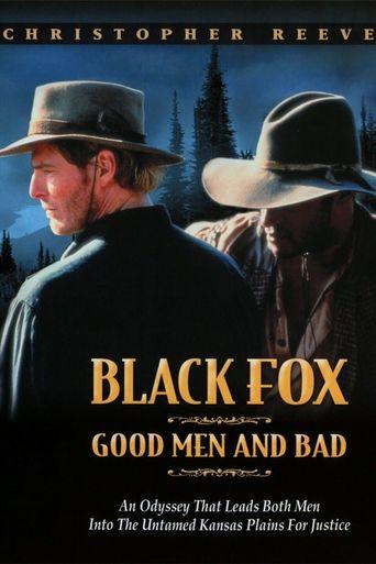 Black Fox: Good Men and Bad Poster