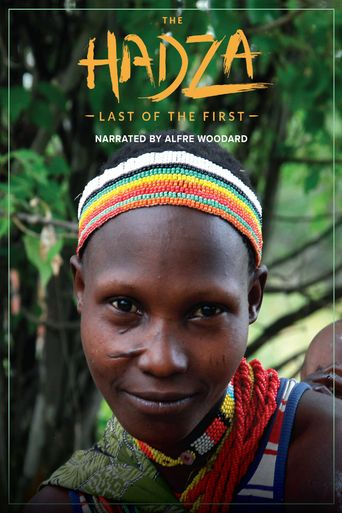 The Hadza: Last of the First Poster