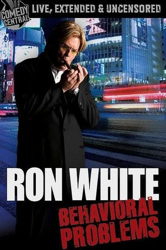 Watch Ron White: Behavioral Problems