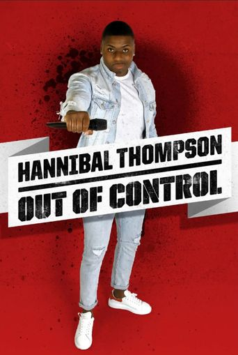 Hannibal Thompson: Out of Control Poster