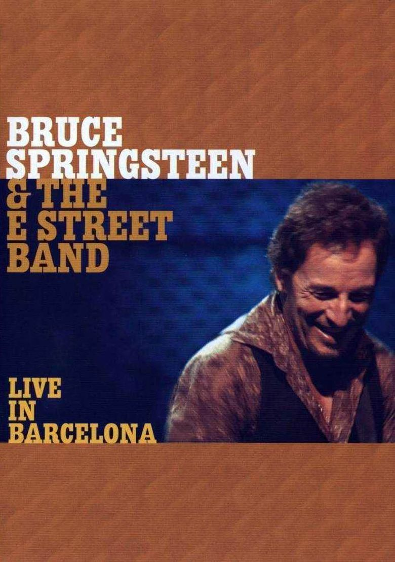 Bruce Springsteen & the E Street Band: Live in Barcelona Poster