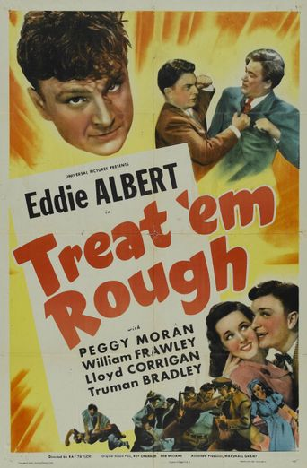 Treat 'Em Rough Poster