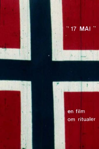 17th of May - A film regarding rituals Poster