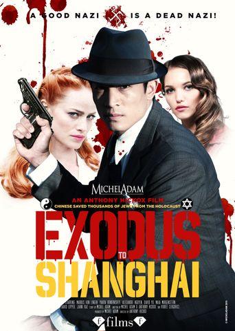 Exodus to Shanghai Poster