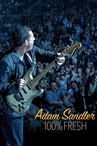 Adam Sandler: 100% Fresh Poster