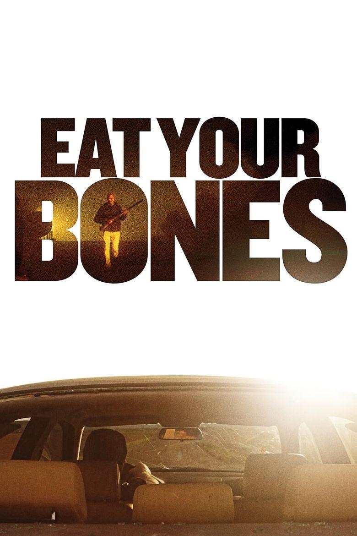 Eat Your Bones Poster