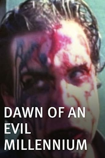 Dawn of an Evil Millennium Poster