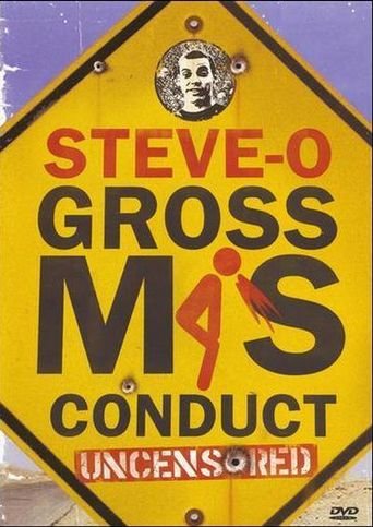 Steve-O: Gross Misconduct Uncensored Poster