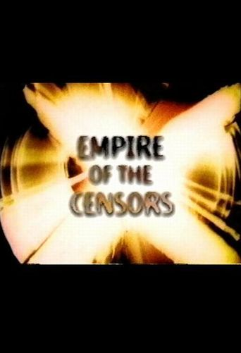 Empire of the Censors Poster