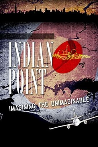 Indian Point: Imagining the Unimaginable Poster