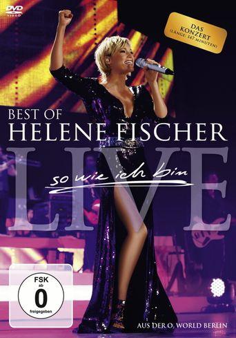 Helene Fischer - Best Of Live - So wie ich bin Poster