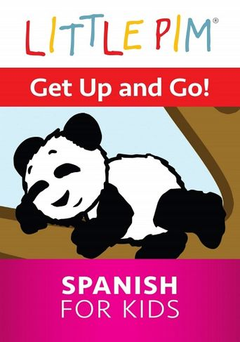 Little Pim: Get Up and Go! - Spanish for Kids Poster
