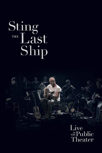 Sting: When the Last Ship Sails (Live at the Public Theater) Poster