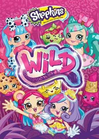 Shopkins: Wild Poster
