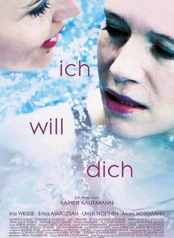 Ich will Dich Poster