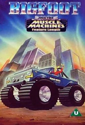 Big Foot And The Muscle Machines Poster