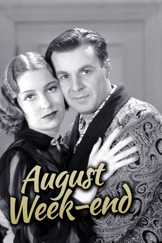 August Week End Poster