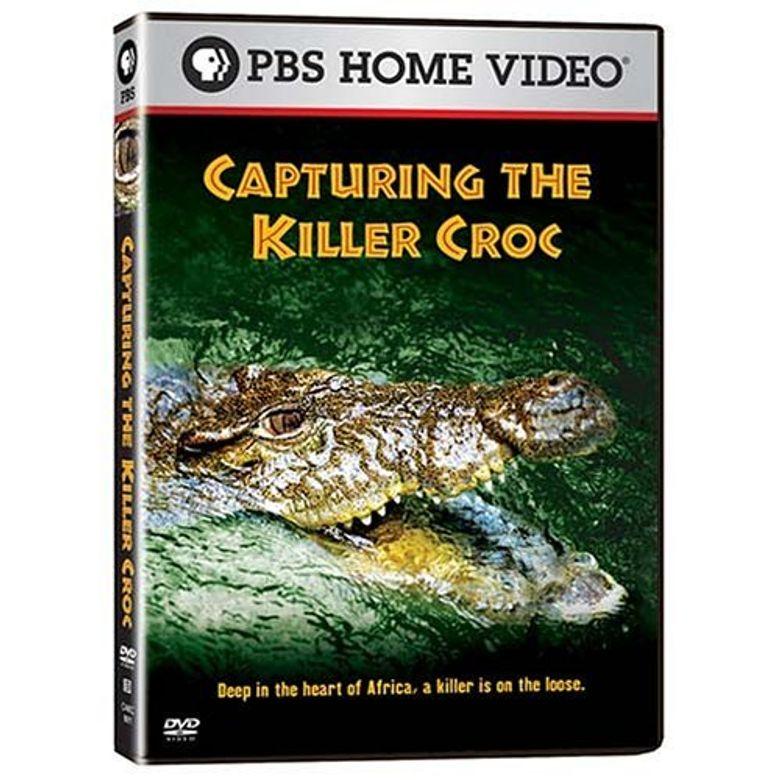 Capturing the Killer Croc Poster