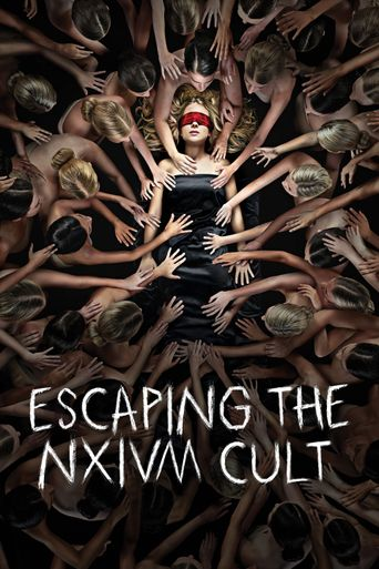 Escaping the NXIVM Cult: A Mother's Fight to Save Her Daughter Poster