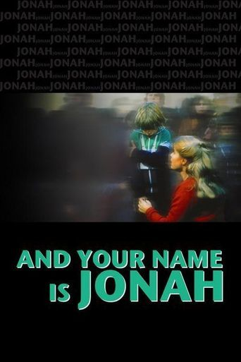 ...And Your Name Is Jonah Poster
