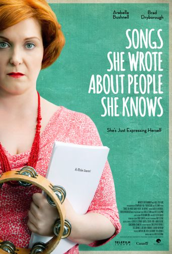 Songs She Wrote About People She Knows Poster