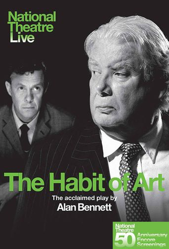 National Theatre Live: The Habit of Art Poster