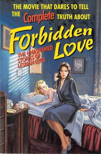 Forbidden Love: The Unashamed Stories of Lesbian Lives Poster
