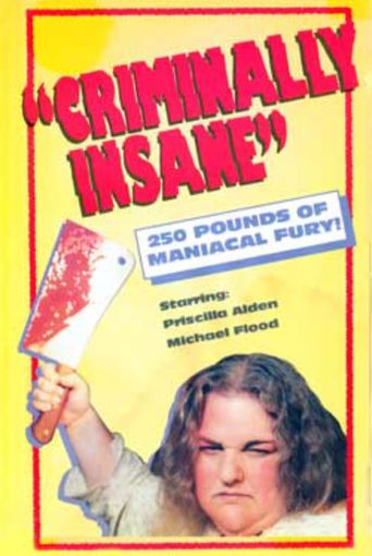 Criminally Insane Poster