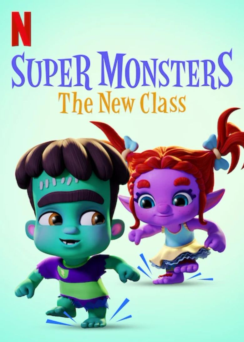 Super Monsters: The New Class Poster
