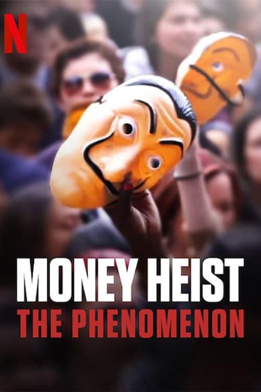 Money Heist: The Phenomenon Poster