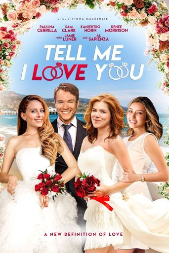 Tell Me I Love You Poster